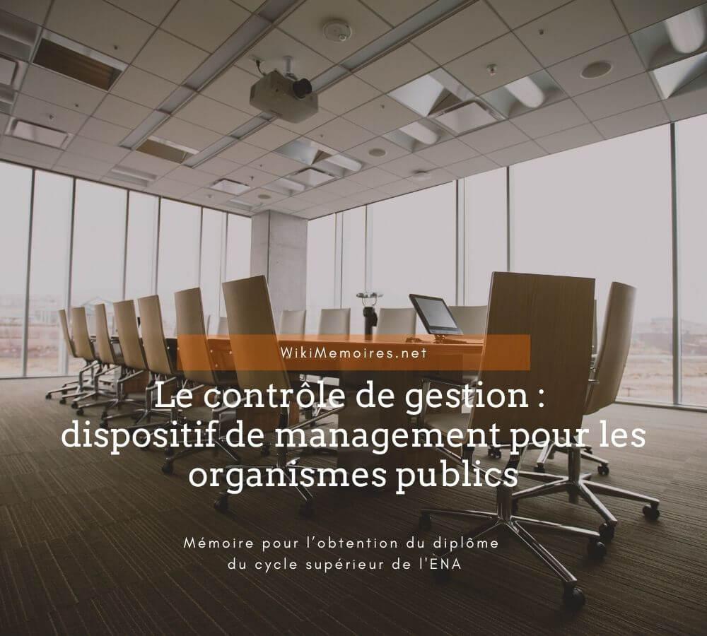Le contrôle de gestion : dispositif de management pour les organismes publics