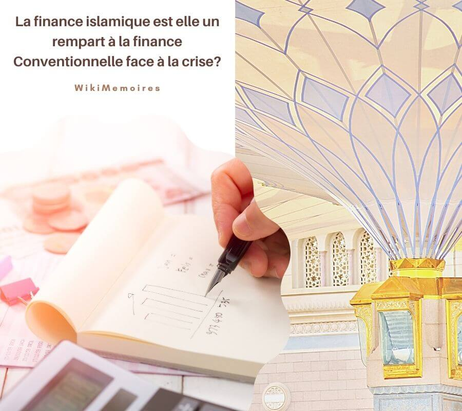 La finance islamique est elle un rempart à la finance Conventionnelle face à la crise?