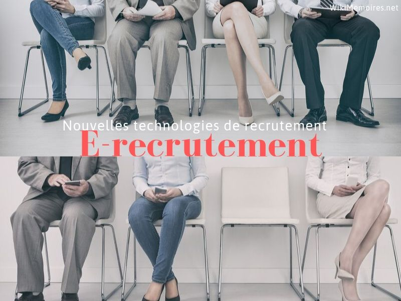 Nouvelles technologies de recrutement: l'e-recrutement
