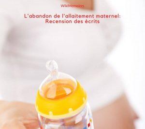 L'abandon de l'allaitement maternel: Recension des écrits