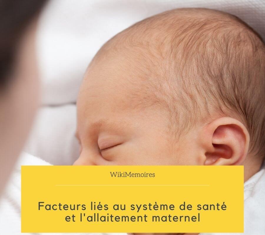 Facteurs liés au système de santé et l'allaitement maternel