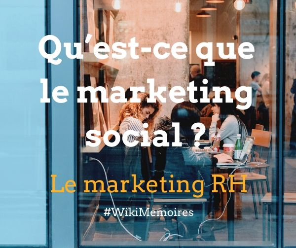 Le marketing RH : Qu'est-ce que le marketing social ?