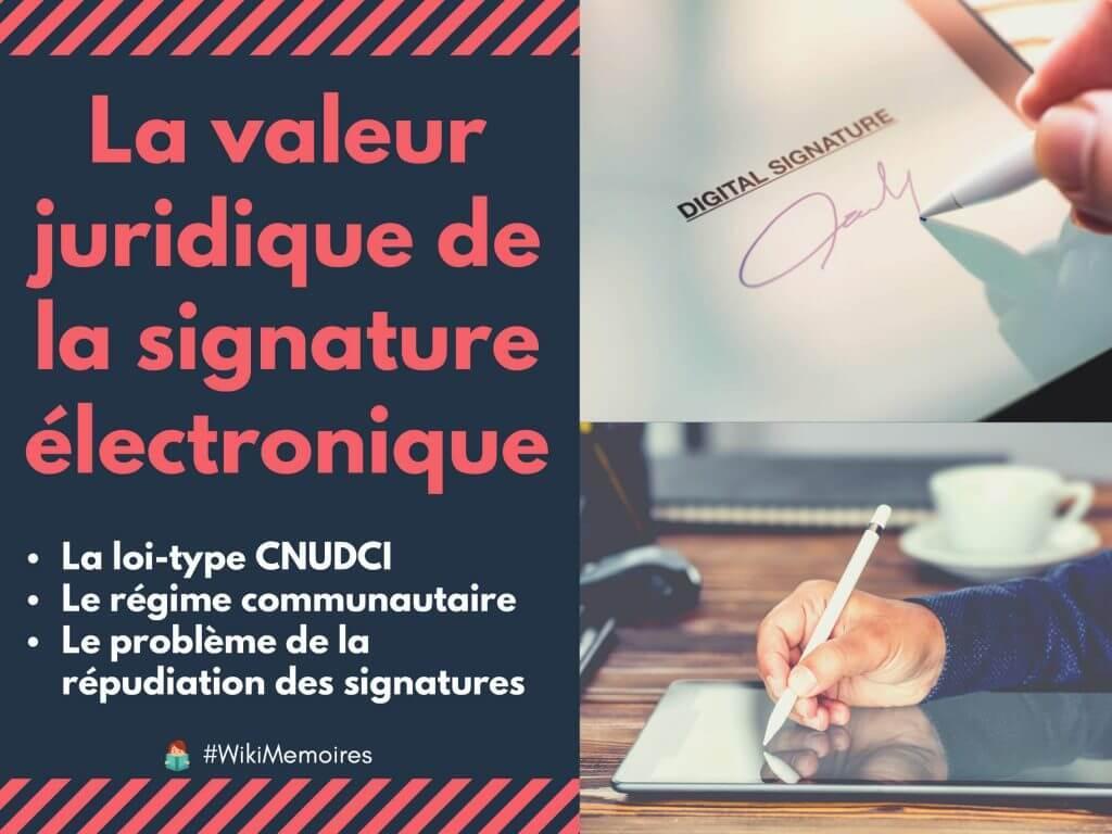 La valeur juridique de la signature électronique