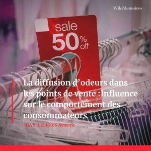 La diffusion d'odeurs dans les points de vente : Influence sur le comportement des consommateurs