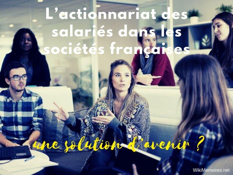 L'actionnariat des salariés dans les sociétés françaises : une solution d'avenir ?