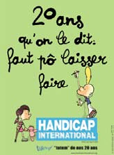 Handicap International a lancé une campagne de communication