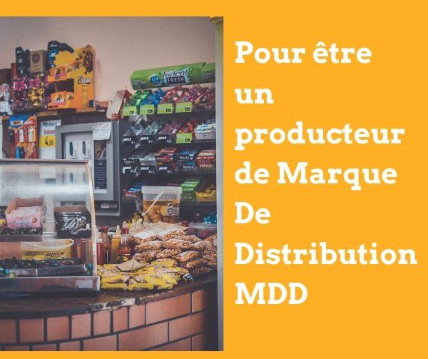Pour être un producteur de Marque De Distribution MDD
